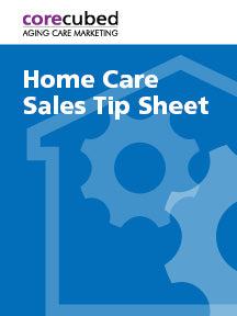 Home Care Sales Tip Sheet