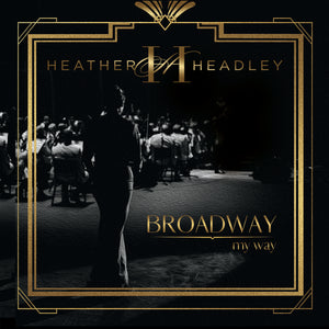 "Heather Headley ""Broadway My Way"" CD"