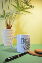 Load image into Gallery viewer, The good idea coffee mug