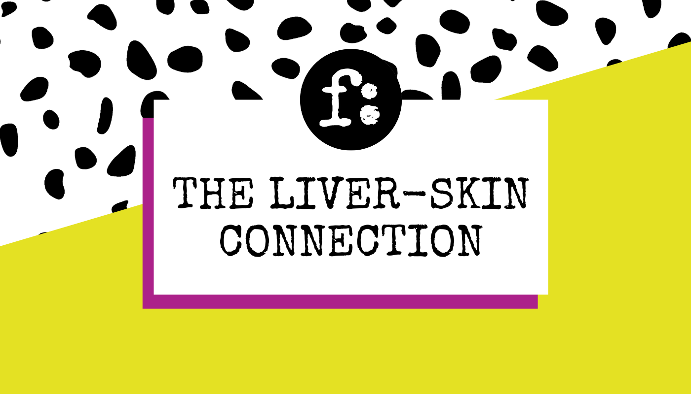 The Liver-Skin Connection