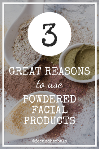 Three Great Reasons to Use Powdered Facial Products