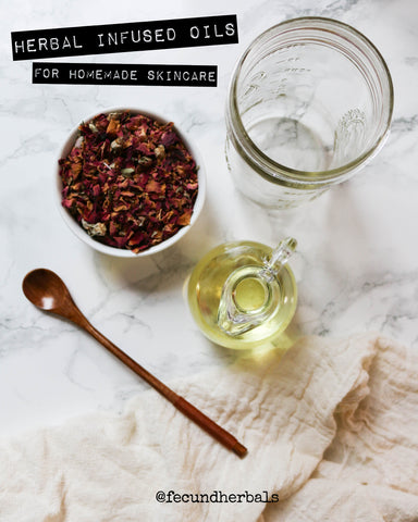 Herbal Infused Oils for Homemade Skincare