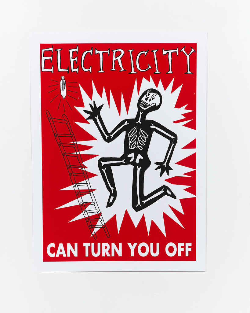 Electricity Can Turn You Off Safety Poster by All Bad Days