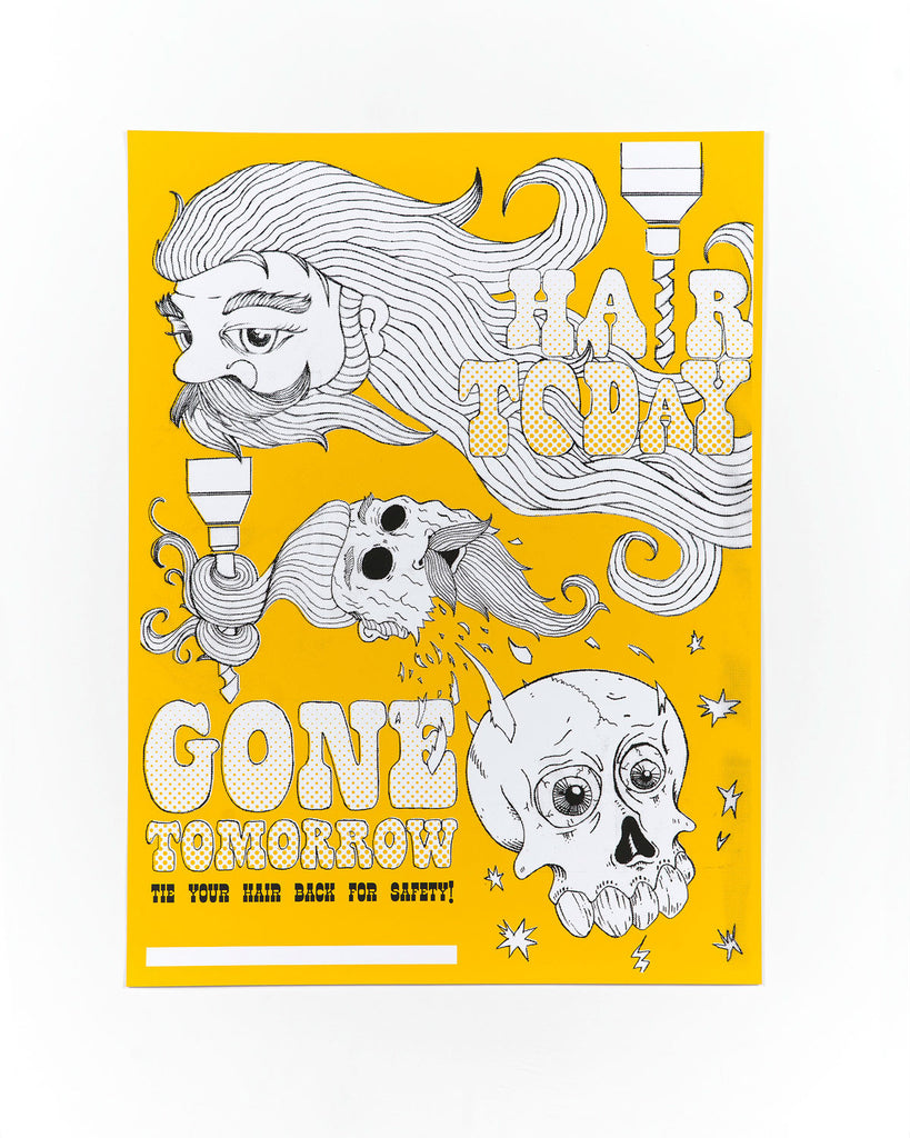 Hair Today Gone Tomorrow Safety Poster by Tobias Berblinger
