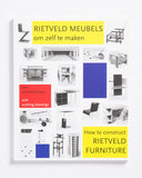 How To Construct Rietveld Furniture (Revised Edition)