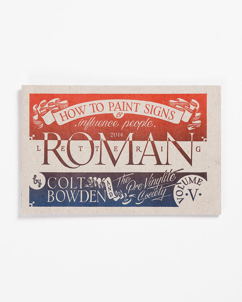 Volume 5: Roman Lettering by Colt Bowden