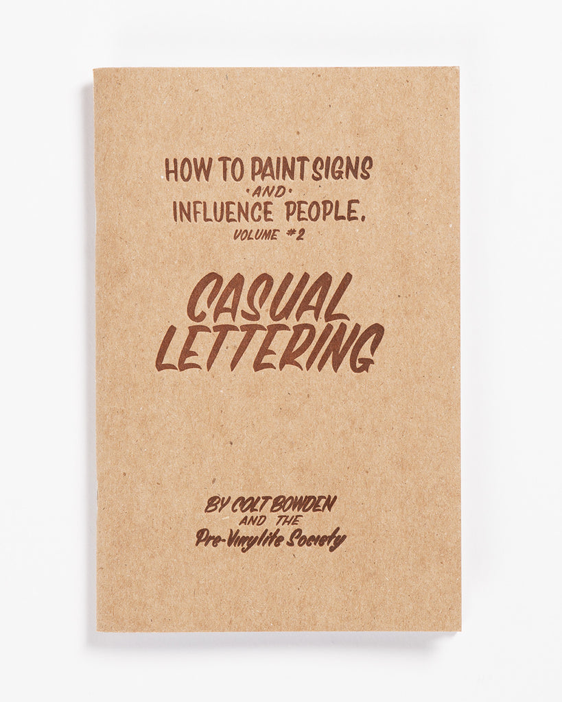 Volume 2: Casual Lettering by Colt Bowden