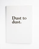 Standard Form Dust to Dust Notebook