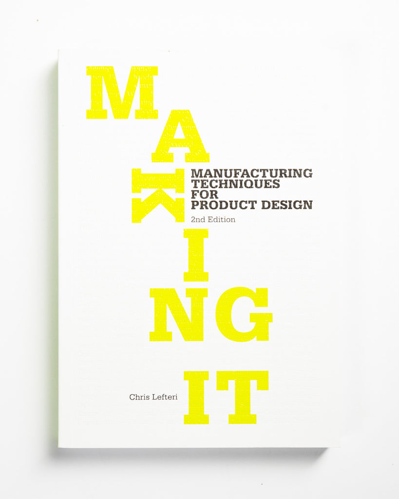 Making It: Second Edition
