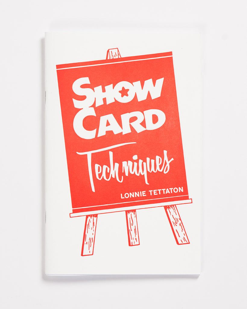 Show Card Techniques by Lonnie Tettaton