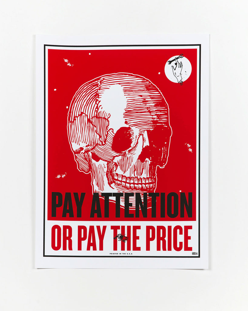 Pay Attention or Pay the Price Safety Poster by Keegan Onefoot-Wenkman