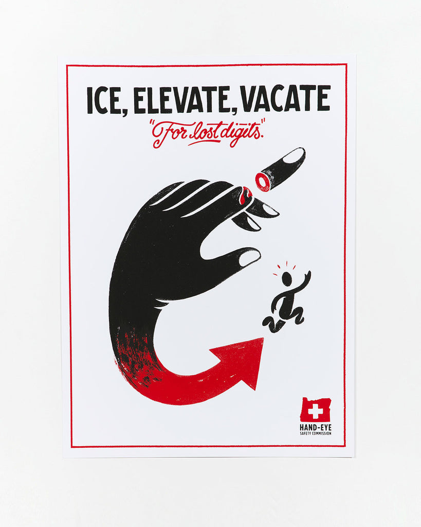 Ice, Elevate, Vacate Safety Poster by Nathan Yoder