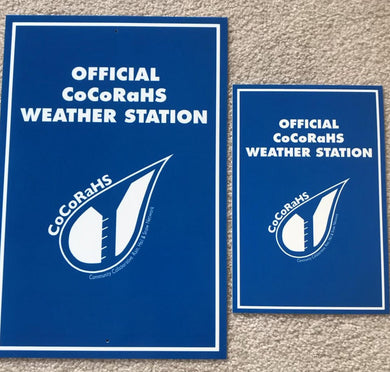 CoCoRaHS station sign - LARGE
