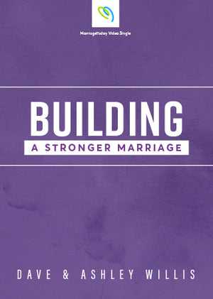 Building a Stronger Marriage Video Sessions