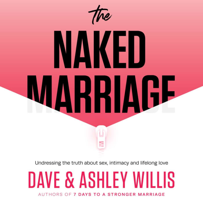 The Naked Marriage Audiobook: Narrated by Dave and Ashley Willis