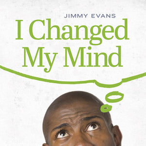 I Changed My Mind Audio Series