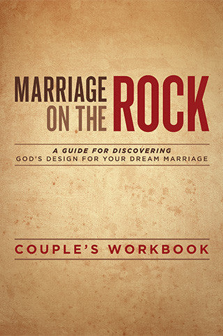 Marriage on the Rock Couple's Workbook