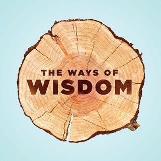 The Ways of Wisdom Audio Series