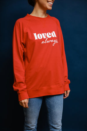 Loved Always Sweatshirt