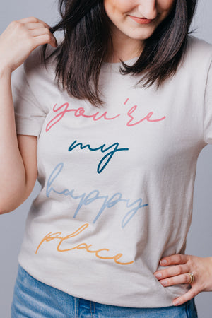 You Are My Happy Place Tee