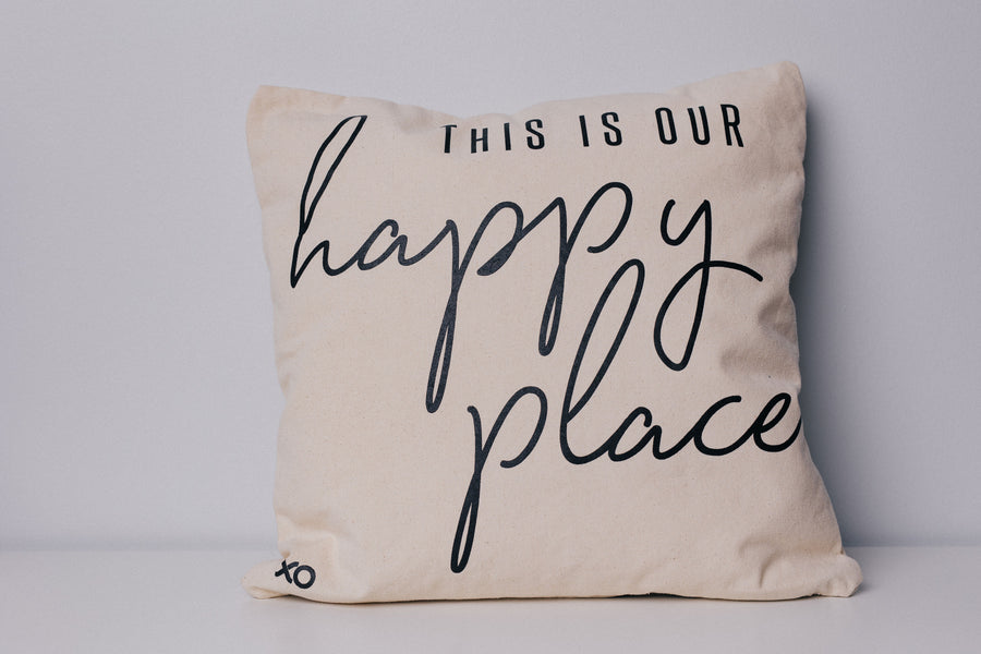 """This Is Our Happy Place"" Pillow Case"