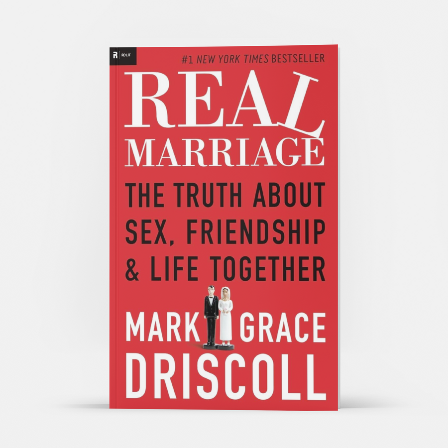 Real Marriage: The Truth About Sex, Friendship and Life Together