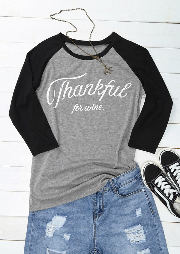 Thankful For Wine O-Neck Baseball T-Shirt
