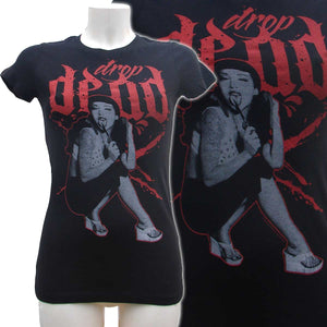 Women's Black T-Shirt Drop Dead Another Way of Life