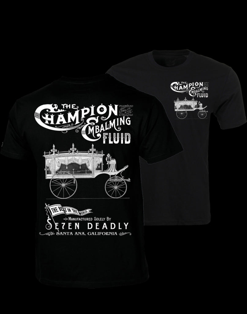 Mens T-Shirt Se7en Deadly The Champion Embalming Fluid Another Way of Life