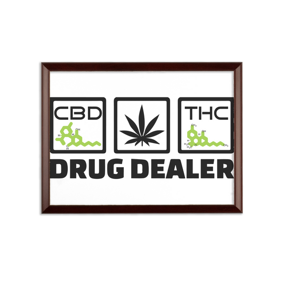 DRUG DEALER - Wall Plaque - CBD - THC