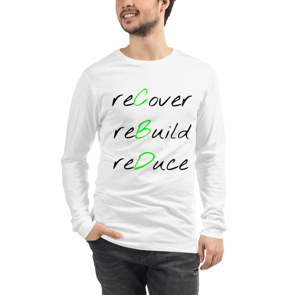 Customizable- Unisex Long Sleeve - reCover reBuild reDuce