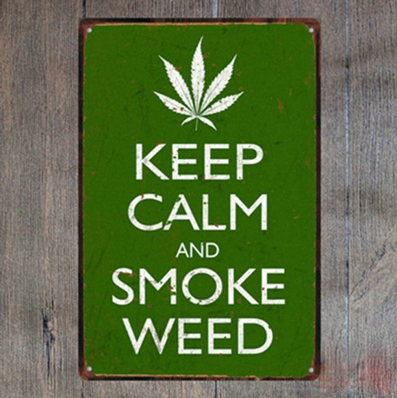Keep calm and smoke weed Tin Plate Sign