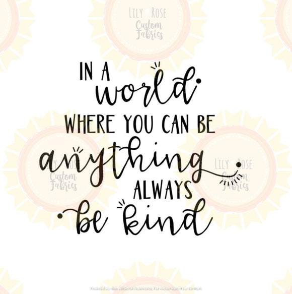 Always Be Kind Panel *RETAIL*