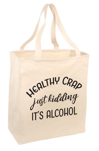 Healthy Crap Tote Bag