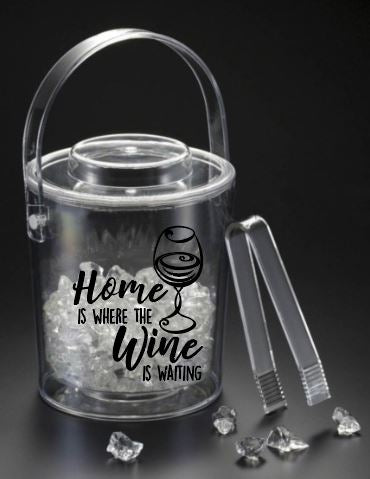 Home Where Wine Is 3 qt. Ice Bucket w/ Tongs