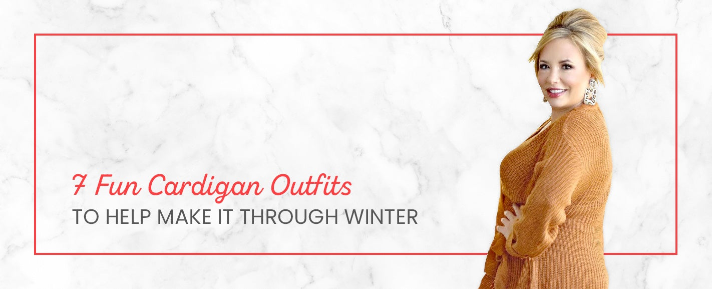 7 Fun Cardigan Outfits to Help Make It Through Winter