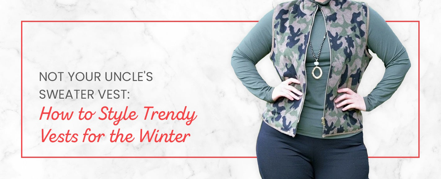 Not Your Uncle's Sweater Vest: How to Style Trendy Vests for the Winter