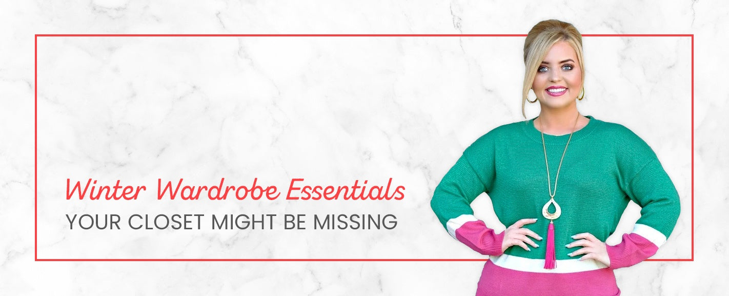 Winter Wardrobe Essentials Your Closet Might Be Missing