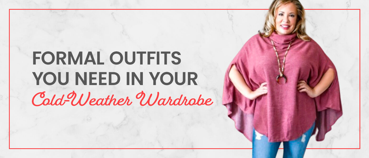 Formal Outfits You Need in Your Cold-Weather Wardrobe