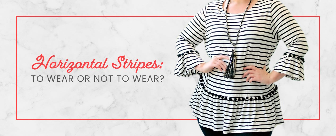 Horizontal Stripes: To Wear or Not to Wear?