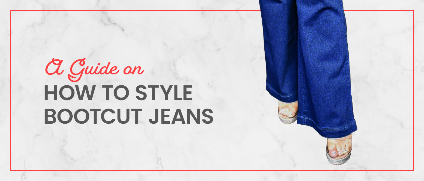 A Guide on How to Style Bootcut Jeans