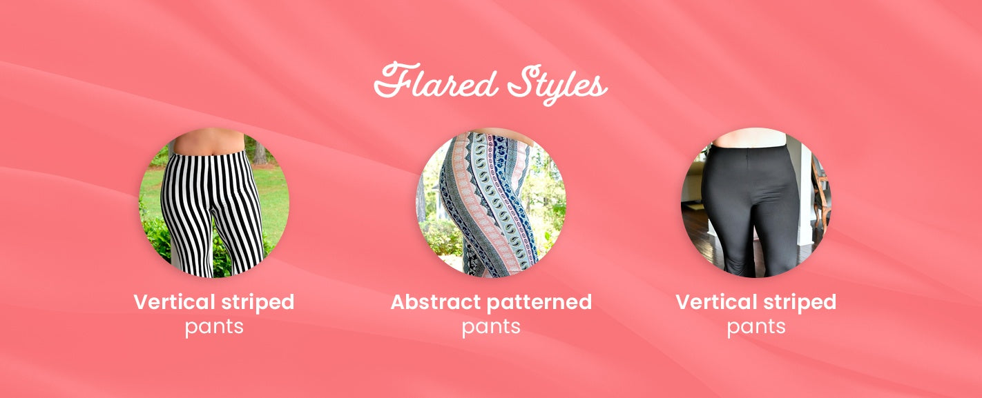 Flared Styles