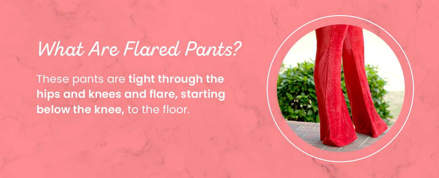 What Are Flared Pants?
