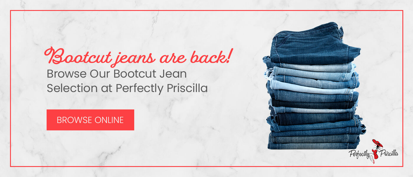 Browse Our Bootcut Jean Selection at Perfectly Priscilla