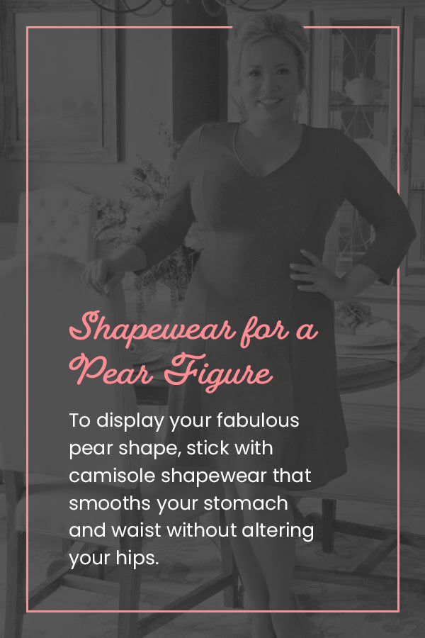 Shapewear for a Pear Figure