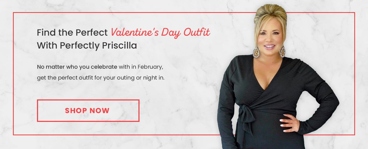 Find the Perfect Valentine's Day Outfit With Perfectly Priscilla