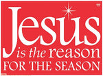Jesus Is The Reason - Yard Sign Red