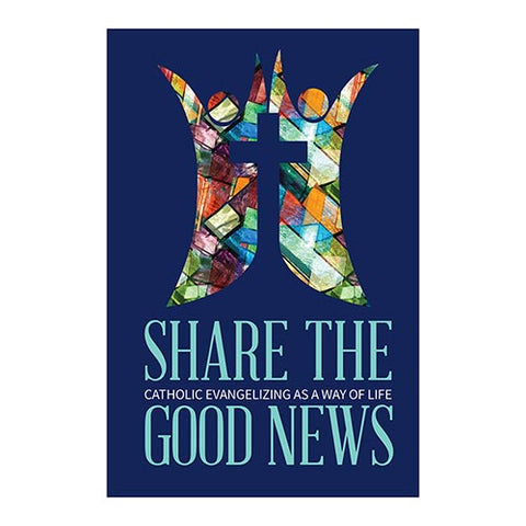 Share The Good News: Catholic Evangelizing As A Way Of Life Book , 12 pcs