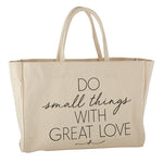 Everyday Grace Tote Bag - Do Small Things With Great Love