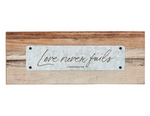 "3.25""H Love Never Fails Rustic Tabletop Plaque"